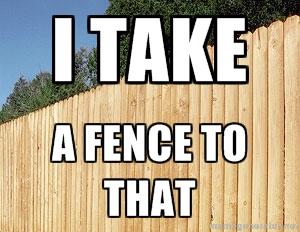 take a fence